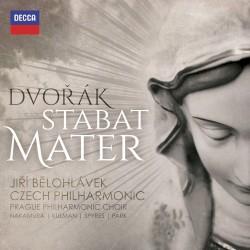 Stabat Mater by Dvořák ;   Jiří Bělohlávek ,   Czech Philharmonic ,   Prague Philharmonic Choir ,   Nakamura ,   Kulman ,   Spyres ,   Park
