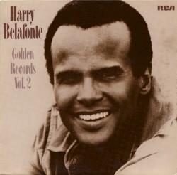 HARRY BELAFONTE - HAVA NAGEELA