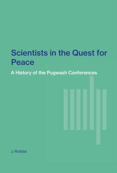 Cover of: Scientists in the quest for peace | Joseph Rotblat